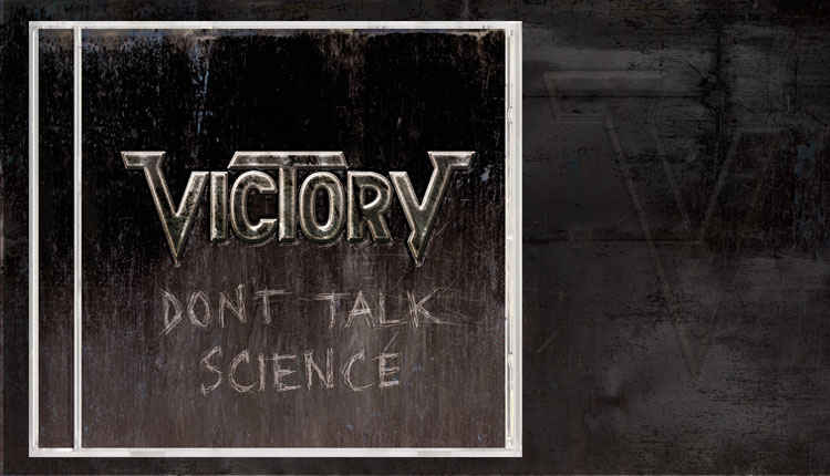 <i>Don't Talk Science</i><span>Victory</span>